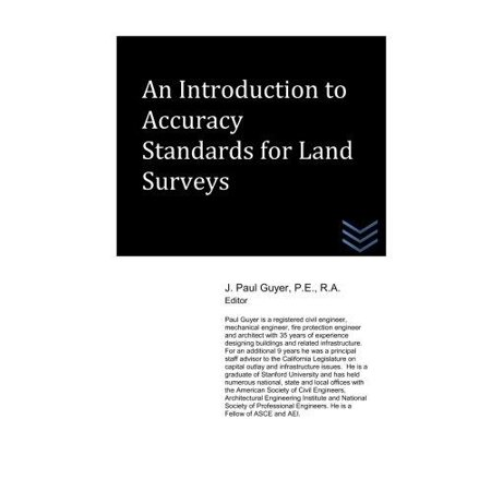 An Introduction To Accuracy Standards For Land Surveys