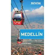 Moon Medellín : Including Colombia's Coffee Region