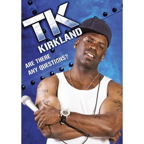 T.K. Kirkland: Are There Any Questions? (Widescreen)