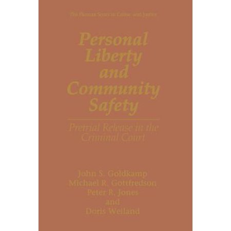 Personal Liberty and Community Safety : Pretrial Release in the Criminal  Court