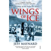 Wings of Ice : The Mystery of the Polar Air Race