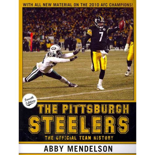 The Pittsburgh Steelers: The Official Team History