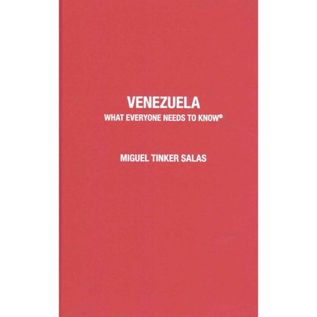 Venezuela: What Everyone Needs to Know
