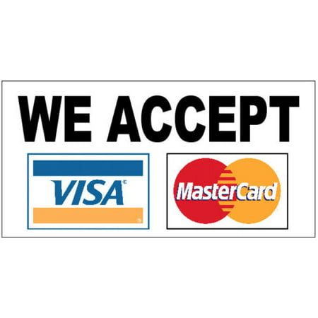 - GHP 2'x4' WE ACCEPT (2 Credit Cards) VISA MASTERCARD Vinyl Banner Sign with Grommets