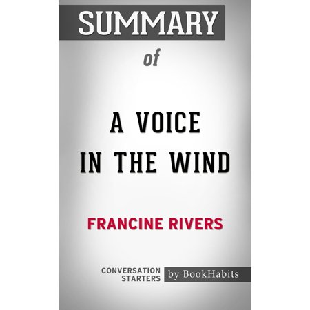 Starter Wand (Summary of A Voice in the Wind by Francine Rivers | Conversation Starters - eBook )