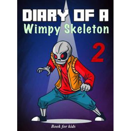book for kids diary of a wimpy skeleton 2 dark shadow