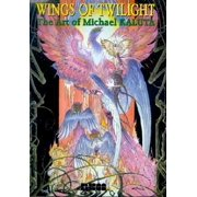 Wings of Twilight: The Art of Michael Kaluta : Signed and Limited Edition