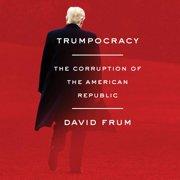 Trumpocracy - Audiobook