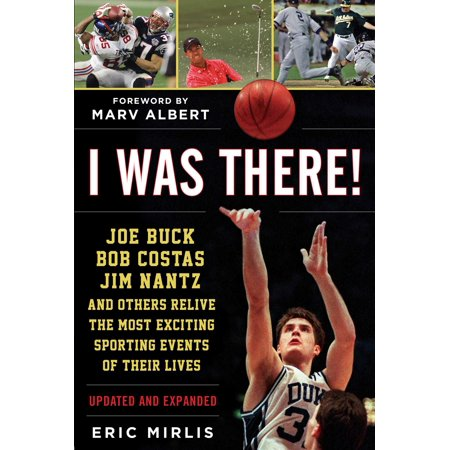 I Was There! : Joe Buck, Bob Costas, Jim Nantz, and Others Relive the Most Exciting Sporting Events of Their Lives - Sporting Event Noisemakers