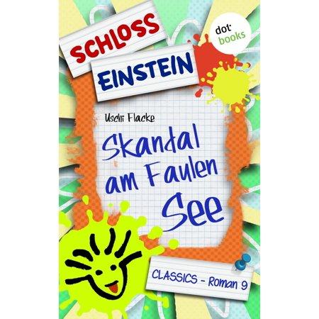 Schloss Einstein - Band 9: Skandal am Faulen See - eBook