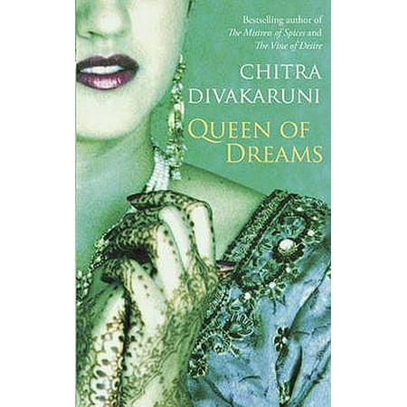 Queen of Dreams. Chitra Banerjee Divakaruni