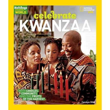 Holidays Around the World: Celebrate Kwanzaa : With Candles, Community, and the Fruits of the Harvest - Is Halloween A Holiday Around The World