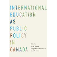 International Education as Public Policy in Canada (Paperback)