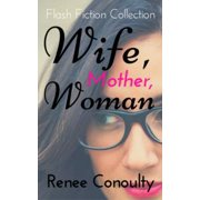 Wife, Mother, Woman - eBook