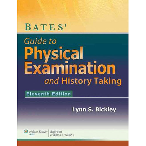 Bates' Guide to Physical Examination and History-Taking