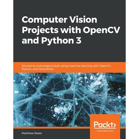 Computer Vision Projects with OpenCV and Python 3 - eBook