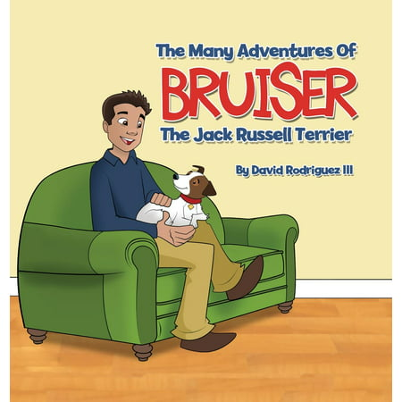 Jack Russell Rough - The Many Adventures of Bruiser The Jack Russell Terrier