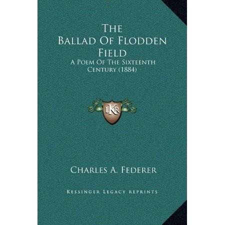 The Ballad of Flodden Field: A Poem of the Sixteenth Century (1884) - image 1 de 1