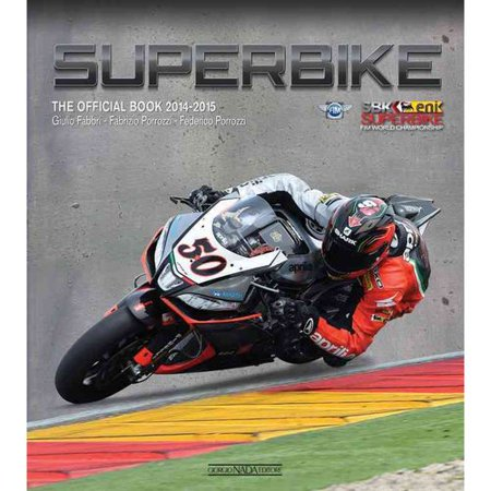 Superbike 2014-2015: The Official Book