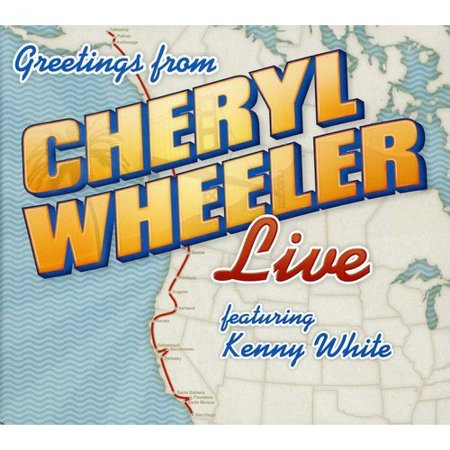 Greetings: Cheryl Wheeler Live