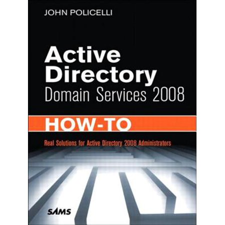 Active Directory Domain Services 2008 How-To - (Active Directory Domain Services Configuration Wizard 2016)
