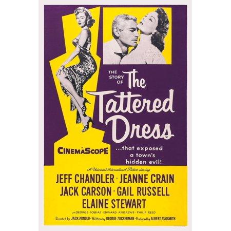 - The Tattered Dress Us Poster Art From Right Elaine Stewart Jeff Chandler Jeanne Crain 1957 Movie Poster Masterprint
