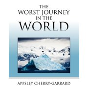 The Worst Journey in the World (Paperback)