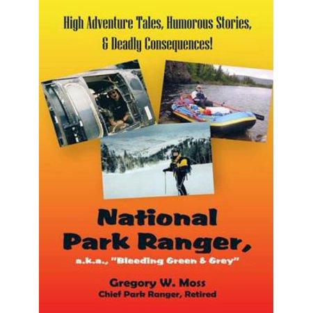 National Park Ranger, A.K.A.,