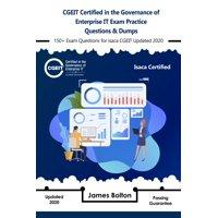 CGEIT Certified in the Governance of Enterprise IT Exam Practice Questions & Dumps - eBook