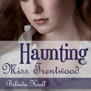 Haunting Miss Trentwood - Audiobook