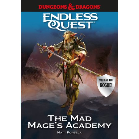 Dungeons & Dragons: The Mad Mage's Academy : An Endless Quest Book (Endless Quest Kindle)