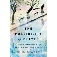 The Possibility of Prayer (Paperback)
