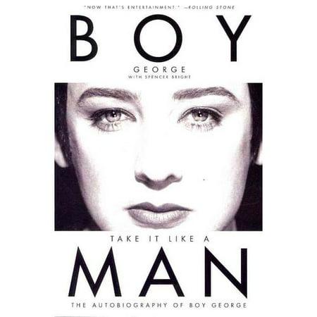 Take It Like A Man  The Autobiography Of Boy George