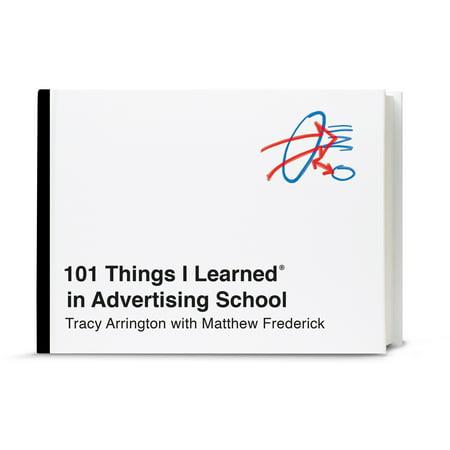 101 Things I Learned® in Advertising School - School Things