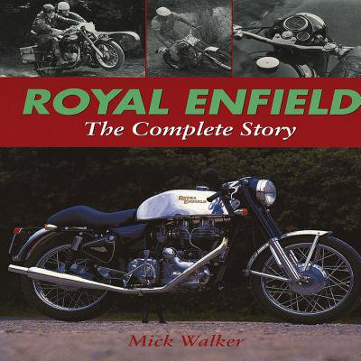 Royal Enfield : The Complete Story