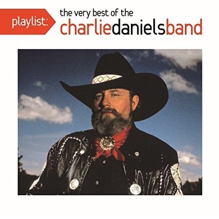 Playlist: The Very Best Of The Charlie Daniels Band (Best Of Charlie Wilson Cd)