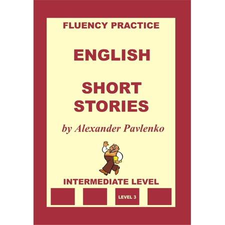 English, Short Stories, Intermediate Level -