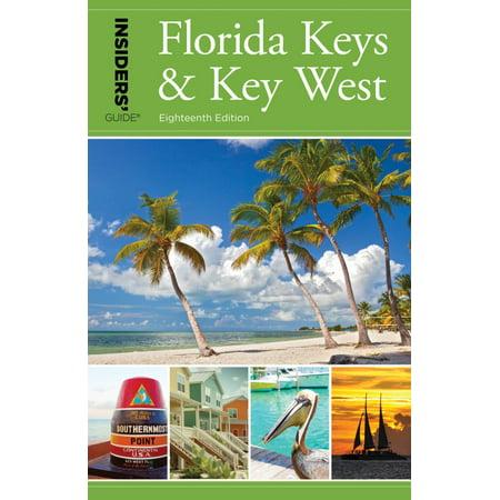 Insiders' Guide(r) to Florida Keys & Key West (Insiders Guide To Florida Keys & Key West)