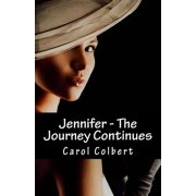 Jennifer - The Journey Continues : Book 2