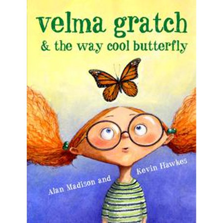 Velma Gratch and the Way Cool Butterfly - eBook (Velma Glasses)