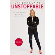 Unstoppable: Step Into Your Purpose, Run Your Race, Embrace the Future (Paperback)