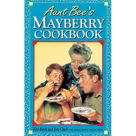 Aunt Bees Mayberry Cookbook by