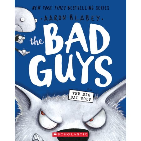 Bad Guys: The Bad Guys in the Big Bad Wolf (the Bad Guys #9) (Paperback)