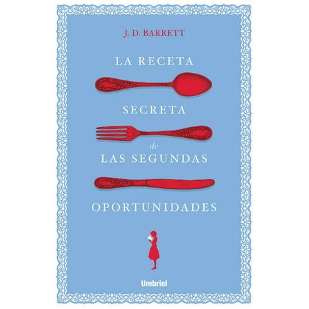 La receta secreta de las segundas oportunidades - eBook - Recetas De Halloween