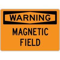 "OSHA Safety Sign : Warning - Magnetic Field : Size = 7"" x 10"""
