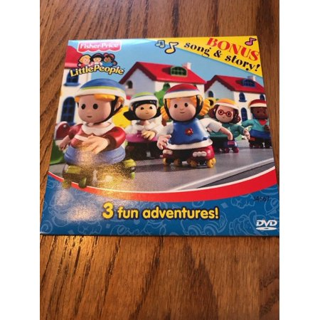Fisher Price Little People 3 Fun Adventures DVD 2005 Bonus Song & Story