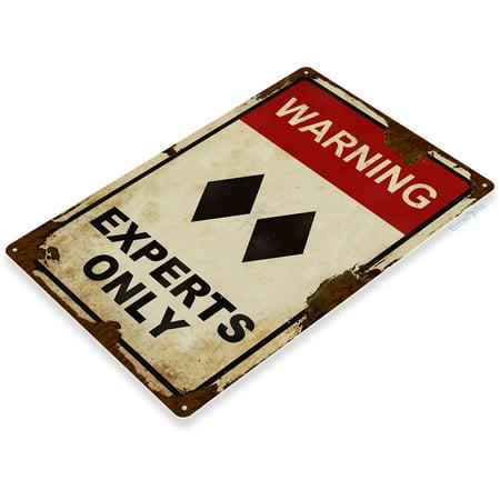 Ski Lodge Decor (TIN SIGN Caution Experts Only Rustic Black Double Diamond Ski Metal Sign Decor Lodge Lift Skiing Resort Slopes)