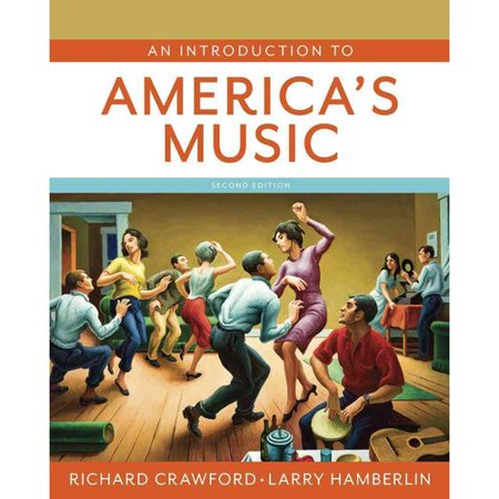 An Introduction to Americas Music by