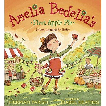 Amelia Bedelia's First Apple Pie - Audiobook