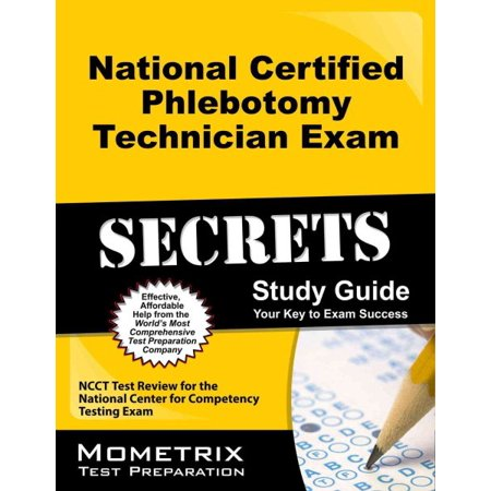 National Certified Phlebotomy Technician Exam Secrets Study Guide ...